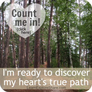 Discover your heart's true path with Heather of LearnExploreShare.com