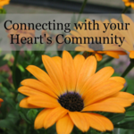 Connecting with your Heart's True Community | LearnExploreShare.com